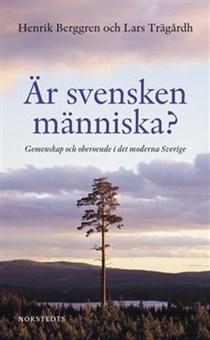 Är svensken människa och debatten om den nordiska modellen